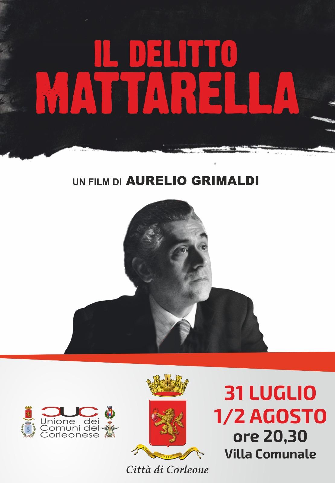 """5 proiezioni e un dibattito per """"Il delitto Mattarella"""" di Aurelio Grimaldi"""